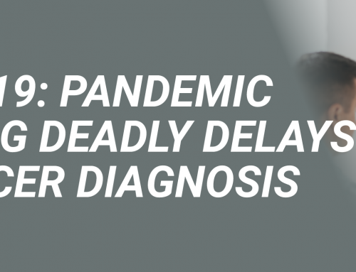 Covid-19: Pandemic Causing Deadly Delays in Cancer Diagnosis